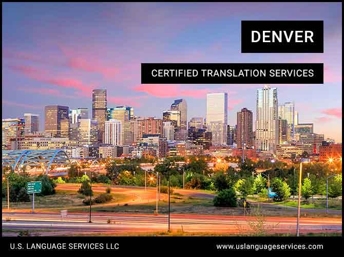 Certified Translation Services in Denver, CO