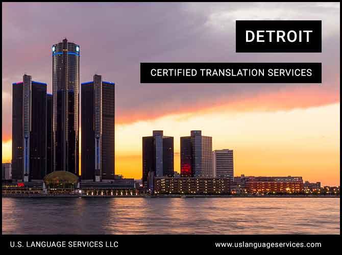 Certified Translation Services in Detroit, MI