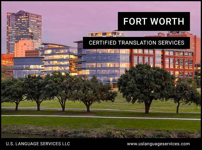 Certified Translation Services in Fort Worth, TX
