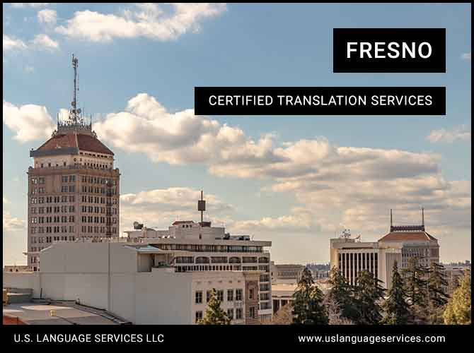 Certified Translation Services in Fresno, CA