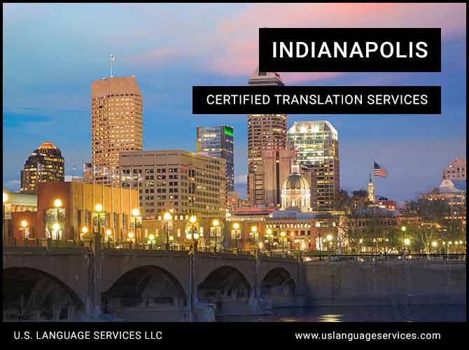 Certified Translation Services in Indianapolis, IN