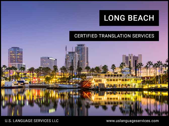 Certified Translation Services in Long Beach, CA