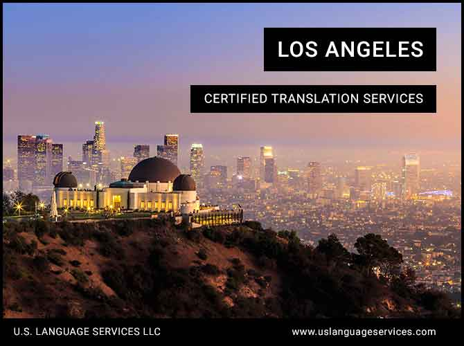 Certified Translation Services in Los Angeles, CA