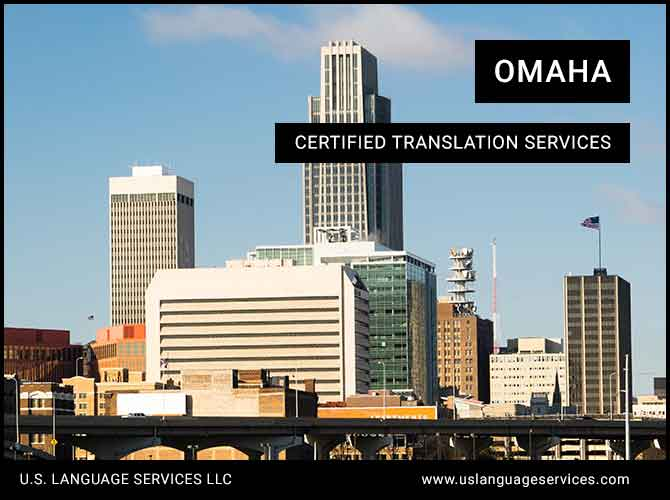 Certified Translation Services in Omaha, NE