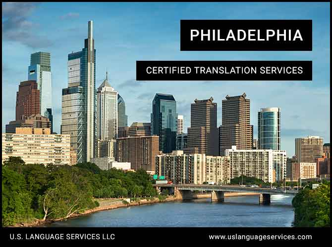Certified Translation Services in Philadelphia, PA