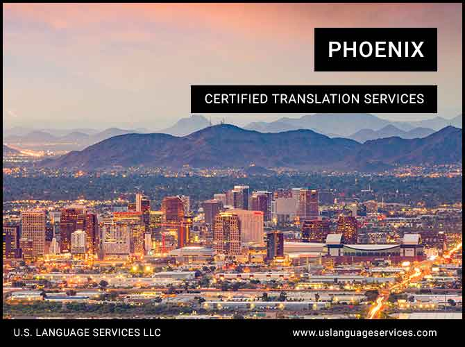 Certified Translation Services in Phoenix, AZ