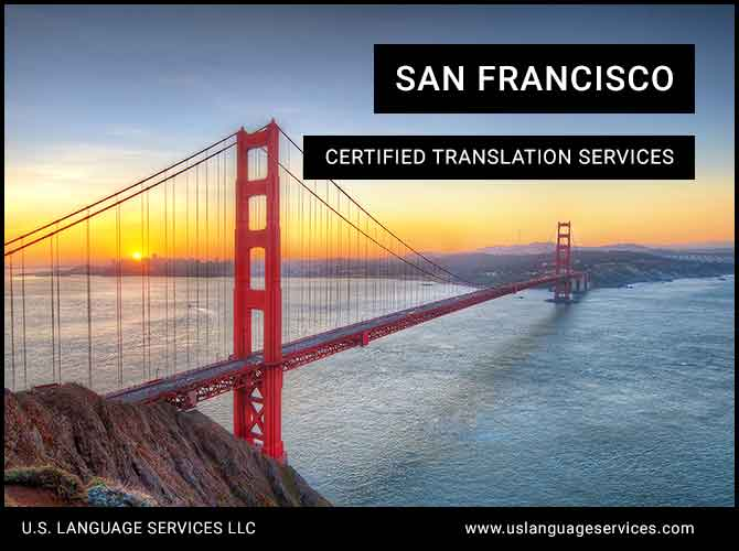 Certified Translation Services in San Francisco, CA
