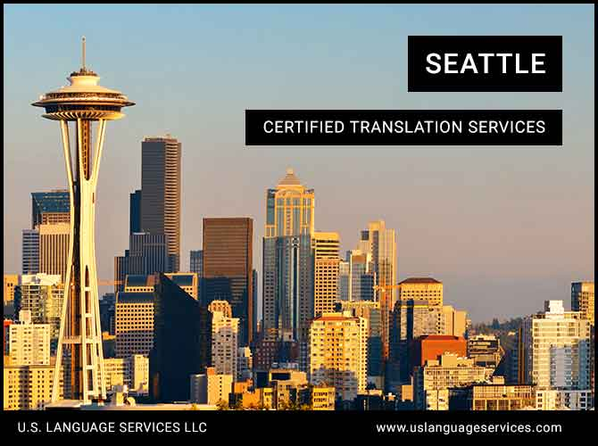 Certified Translation Services in Seattle, WA